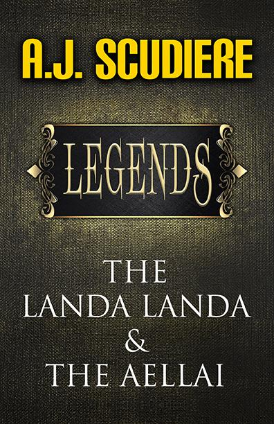Legends - Landa Landa and The Aellai