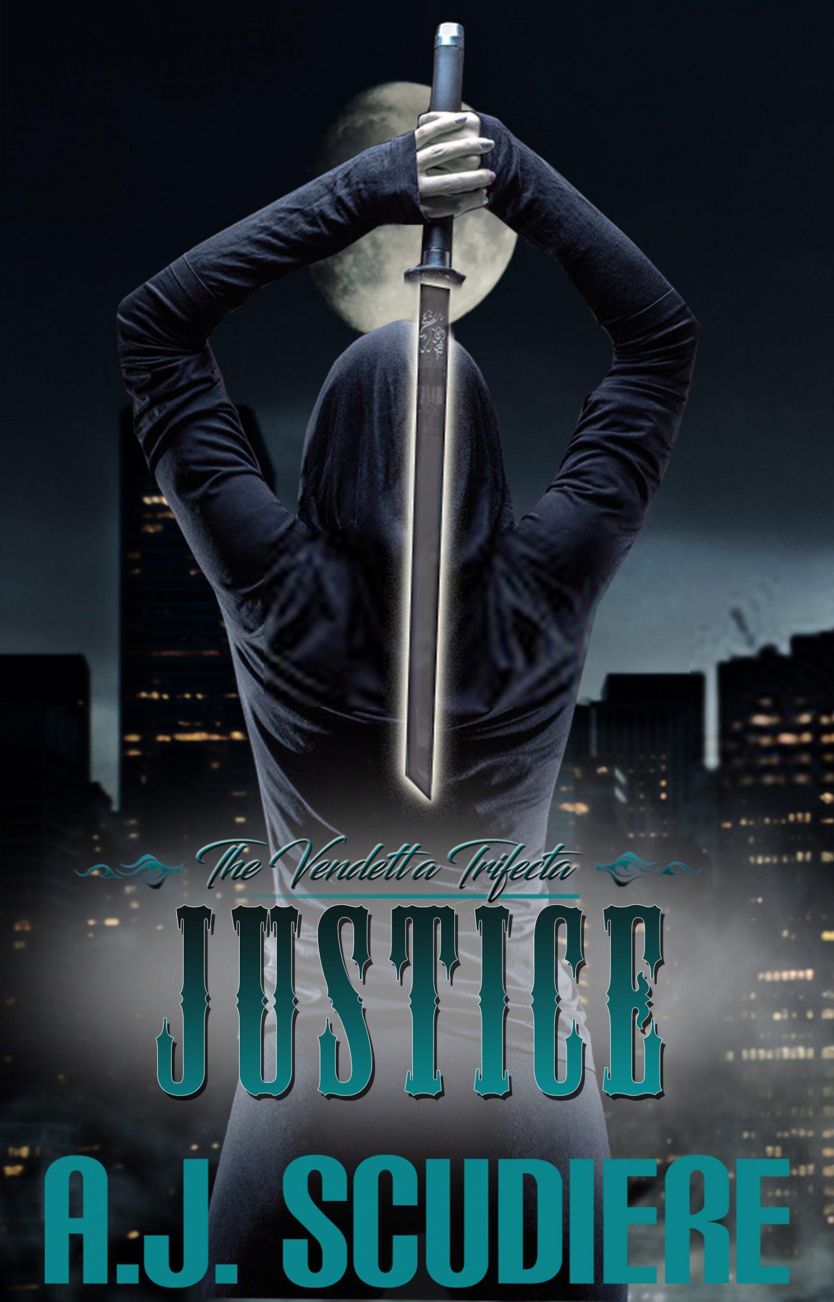 Justice - Vendetta Trifecta #3